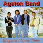 Agaton Band - Ringaren i Notre Dame